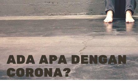 Ada Apa Dengan Corona?